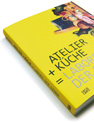 atelier + küche catalogue